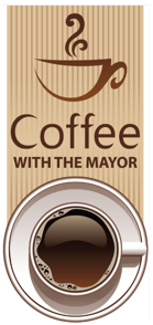 Coffee with the Mayor